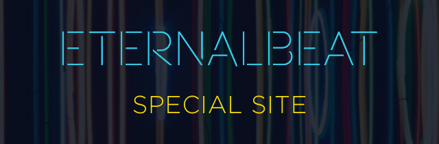 「ETERNALBEAT」 SPECIAL SITE