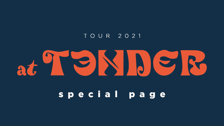 TOUR 2021 at TENDER special page
